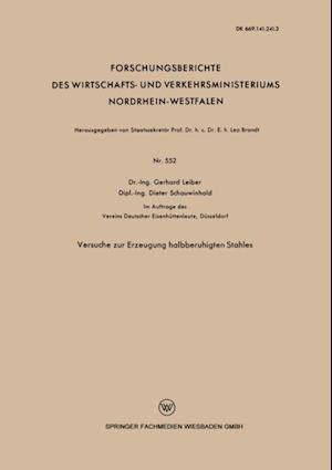 Versuche zur Erzeugung halbberuhigten Stahles af Gerhard Leiber