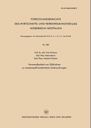 Verwendbarkeit von Zahlrohren zu massenspeltrometrischen Untersuchungen af Fritz Kirchner