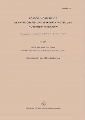 Warmebedarf der Silikatglasbildung af Carl Kroger