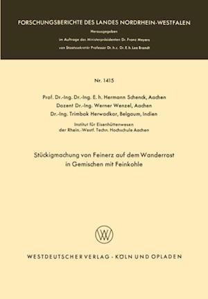Stuckigmachung von Feinerz auf dem Wanderrost in Gemischen mit Feinkohle af Hermann Schenck