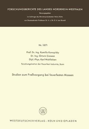 Studien zum Prevorgang bei feuerfesten Massen af Kamillo Konopicky