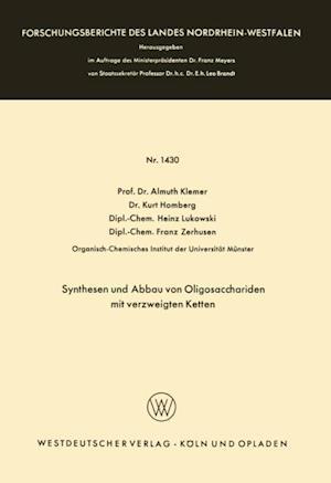 Synthesen und Abbau von Oligosacchariden mit verzweigten Ketten