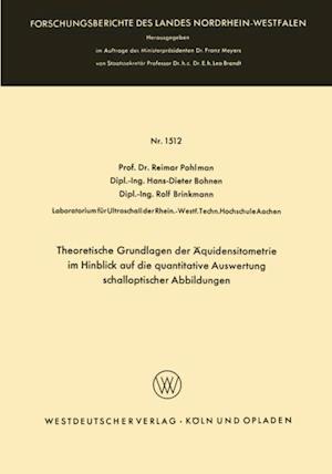 Theoretische Grundlagen der Aquidensitometrie im Hinblick auf die quantitative Auswertung schalloptischer Abbildungen af Reimar Pohlman