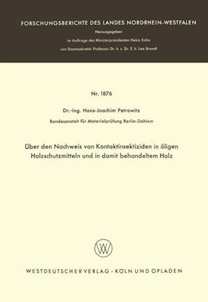 Uber den Nachweis von Kontaktinsektiziden in oligen Holzschutzmitteln und in damit behandeltem Holz af Hans-Joachim Petrowitz