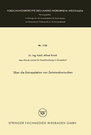Uber die Extrapolation von Zeitstandversuchen af Alfred Krisch