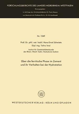 Uber die ferritische Phase im Zement und ihr Verhalten bei der Hydratation af Hans-Ernst Schwiete