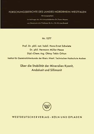 Uber die Stabilitat der Mineralien Kyanit, Andalusit und Sillimanit af Hans-Ernst Schwiete