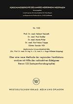 Uber eine neue Methode der regionalen Ventilationsanalyse mit Hilfe des radioaktiven Edelgases Xenon 133 (Isotopenthorakographie) af Helmut Venrath, Marta Pirlet, Paul Endler