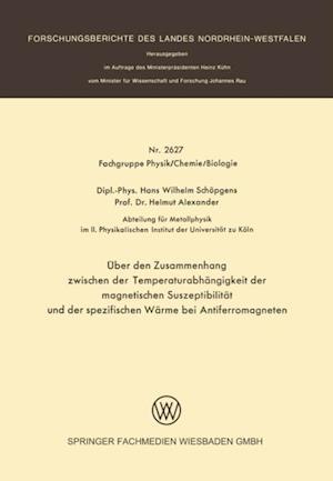 Uber den Zusammenhang zwischen der Temperaturabhangigkeit der magnetischen Suszeptibilitat und der spezifischen Warme bei Antiferromagneten af Hans Wilhelm Schopgens