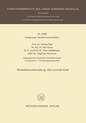Wortschatzuntersuchung: Das normale Kind af Siegfried Neumann, Walter Rest, Karl Brose