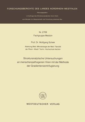 Strukturanalytische Untersuchungen an menschenpathogenen Viren mit der Methode der Gradientenzentrifugierung af Wolfgang Schiek