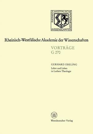 Lehre und Leben in Luthers Theologie af Gerhard Ebeling
