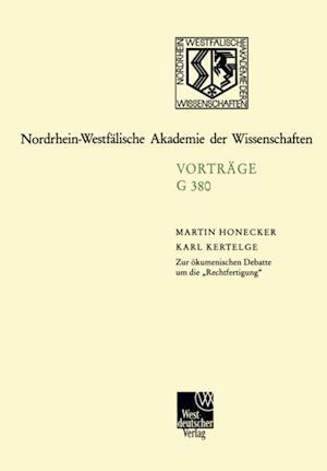 Zur okumenischen Debatte um die Rechtfertigung' af Martin Honecker, Karl Kertelge