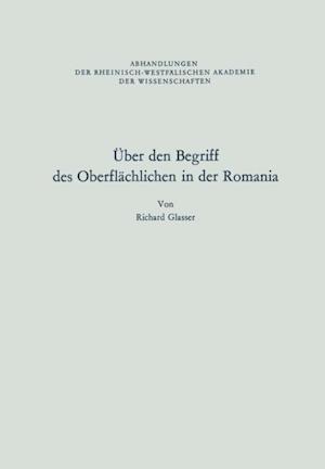 Uber den Begriff des Oberflachlichen in der Romania af Richard Glasser