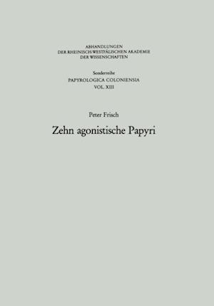 Zehn agonistische Papyri af Peter Frisch
