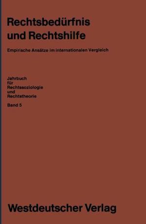 Rechtsbedurfnis und Rechtshilfe af Erhard Blankenburg, Wolfgang Kaupen