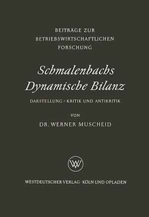Schmalenbachs Dynamische Bilanz af Werner Muscheid