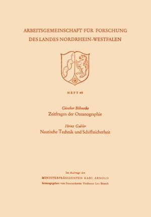 Zeitfragen der Ozeanographie. Nautische Technik und Schiffssicherheit af Gunther Bohnecke
