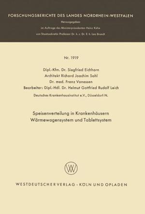 Speisenverteilung in Krankenhausern Warmewagensystem und Tablettsystem af Siegfried Eichhorn