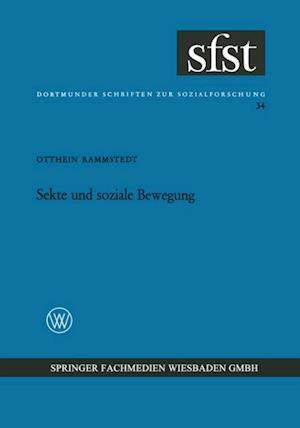 Sekte und soziale Bewegung af Otthein Rammstedt