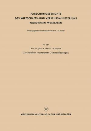 Zur Stabilitat stromstarker Glimmentladungen af Walter Weizel