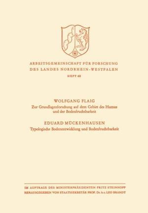 Zur Grundlagenforschung auf dem Gebiet des Humus und der Bodenfruchtbarkeit. Typologische Bodenentwicklung und Bodenfruchtbarkeit af Wolfgang Flaig