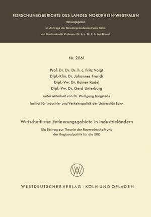 Wirtschaftliche Entleerungsgebiete in Industrielandern af Fritz Voigt, Johannes Frerich, Rainer Radel