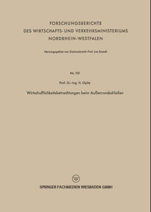 Wirtschaftlichkeitsbetrachtungen beim Auenrundschleifen af Herwart Opitz