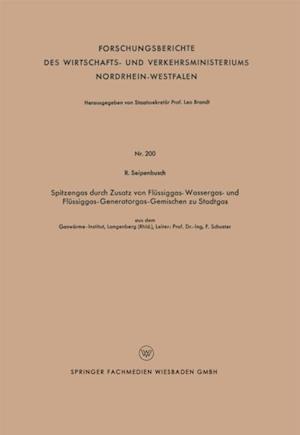 Spitzengas durch Zusatz von Flussiggas- Wassergas- und Flussiggas-Generatorgas-Gemischen zu Stadtgas af R. Seipenbusch