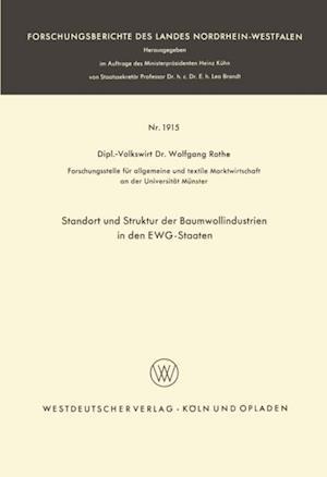 Standort und Struktur der Baumwollindustrien in den EWG-Staaten af Wolfgang Rothe