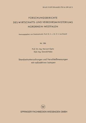 Standzeituntersuchungen und Verschleimessungen mit radioaktiven Isotopen
