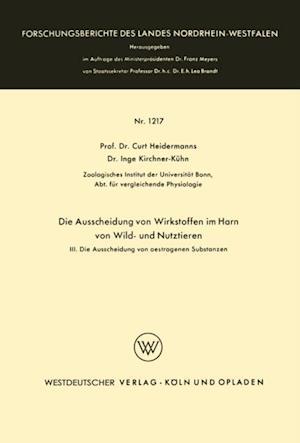 Die Ausscheidung von Wirkstoffen im Harn von Wild- und Nutztieren af Curt Heidermanns