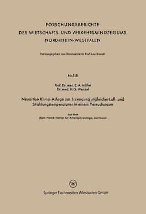 Neuartige Klima-Anlage zur Erzeugung ungleicher Luft- und Strahlungstemperaturen in einem Versuchsraum af Erich A. Muller