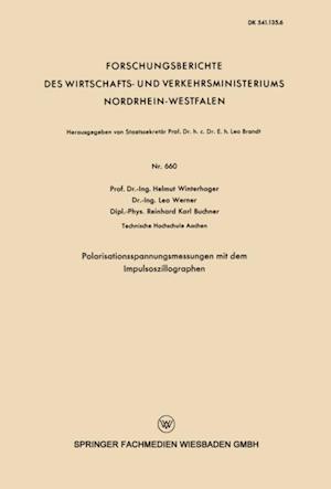 Polarisationsspannungsmessungen mit dem Impulsoszillographen af Helmut Winterhager