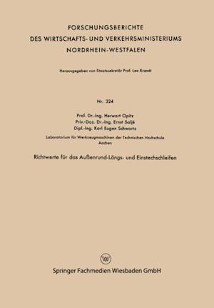 Richtwerte fur das Auenrund-Langs- und Einstechschleifen af Herwart Opitz