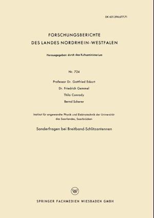 Sonderfragen bei Breitband-Schlitzantennen af Bernd Scherer, Gottfried Eckart, Friedrich Gemmel