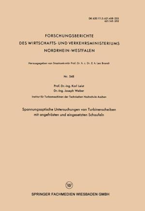 Spannungsoptische Untersuchungen von Turbinenscheiben mit angefrasten und eingesetzten Schaufeln af Karl Leist