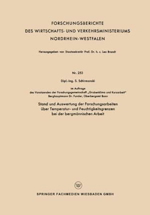 Stand und Auswertung der Forschungsarbeiten uber Temperatur- und Feuchtigkeitsgrenzen bei der bergmannischen Arbeit af Siegfried Schirmanski