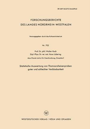 Statistische Auswertung von Thomasroheisenproben guter und schlechter Verblasbarkeit af Walter Koch