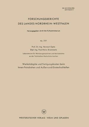 Werkstuckgute und Fertigungskosten beim Innen-Feindrehen und Auenrund-Einstechschleifen af Herwart Opitz