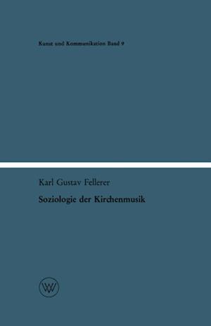 Soziologie der Kirchenmusik af Karl Gustav Fellerer