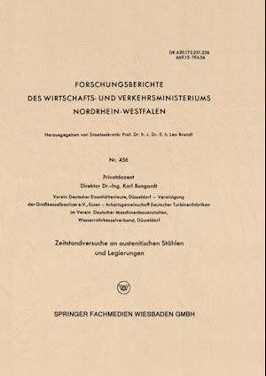 Zeitstandversuche an austenitischen Stahlen und Legierungen af Karl Bungardt