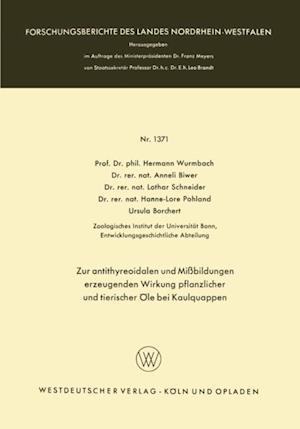 Zur antithyreoidalen und Mibildungen erzeugenden Wirkung pflanzlicher und tierischer Ole bei Kaulquappen