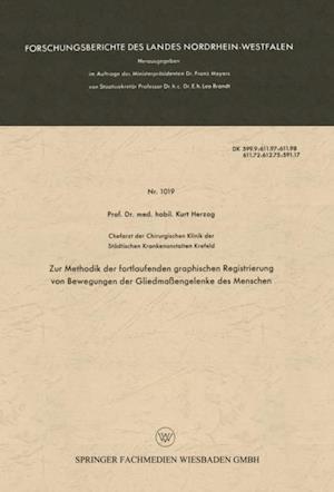 Zur Methodik der fortlaufenden graphischen Registrierung von Bewegungen der Gliedmaengelenke des Menschen af Kurt Herzog