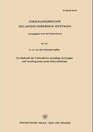 Zur Methodik der Freilandkultur einzelliger Grunalgen und Vorschlag eines neuen Kulturverfahrens