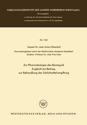 Zur Pharmakologie des Bemegrid Zugleich ein Beitrag zur Behandlung der Schlafmittelvergiftung