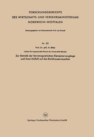 Zur Statistik der ferromagnetischen Elementarvorgange und ihren Einflu auf das Barkhausenrauschen af Heinz Bittel