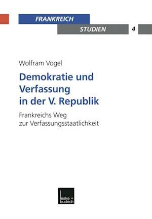 Demokratie und Verfassung in der V. Republik