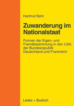 Zuwanderungspolitik im Nationalstaat af Hartmut Behr