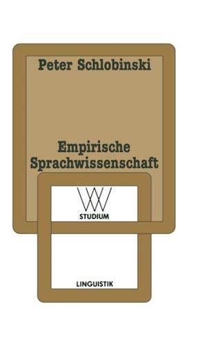 Empirische Sprachwissenschaft af Peter Schlobinski